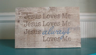 Jesus Always Loves Me