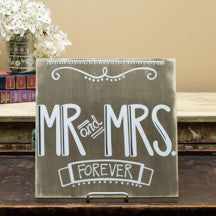 Mr. & Mrs. Forever Sign Stain