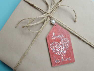 Always Be Mine Gift Tag Ornament
