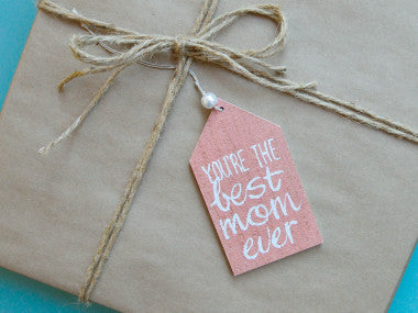 Best Mom Ever Gift Tag Ornament