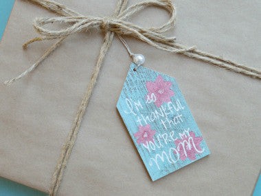 Thankful You're My Mom Gift Tag Ornament