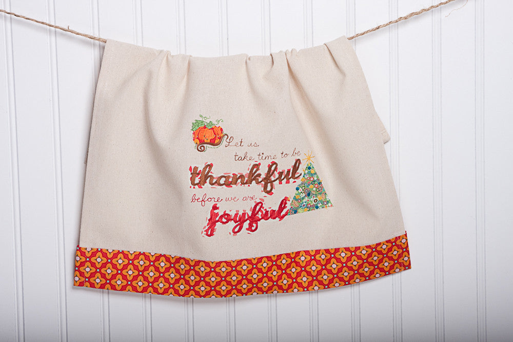 Thankful Before Joyful Tea Towel