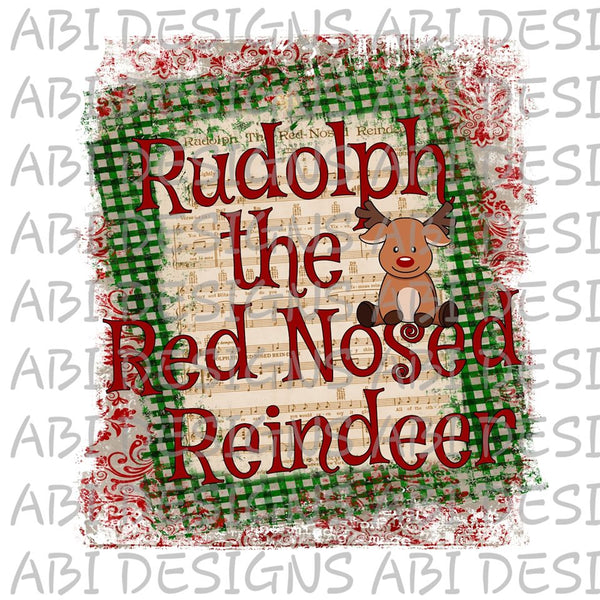 Rudolph The Red Nose Reigndeer- Sublimation
