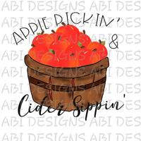Apple Pickin N' Cider Sippin-Sublimation