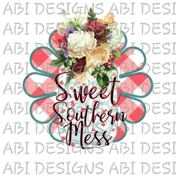 Sweet Southern Mess-Sublimation