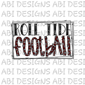 Roll Tide Football-Sublimation