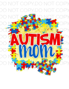 Autism Mom- Sublimation