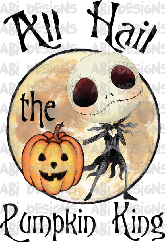 All Hail The Pumpkin King- Sublimation