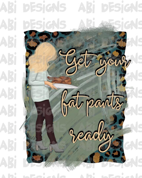 Get your fat pants ready- Sublimation