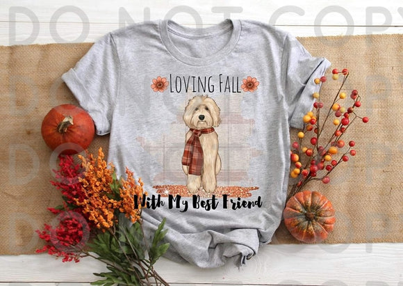 Loving Fall With My Best Friend- Sublimation