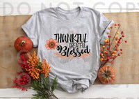Thankful Grateful Blessed- Sublimation