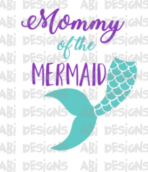 Mommy Of The Mermaid- Sublimation