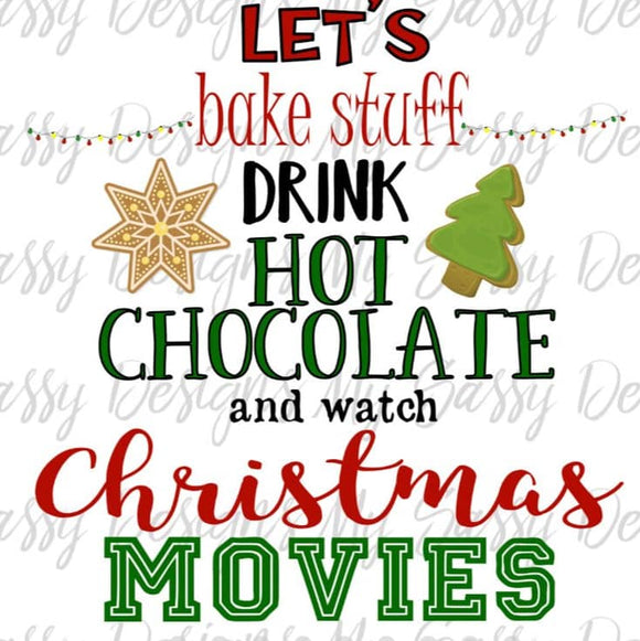 Let's bake stuff & drink hot chocolate- Sublimation