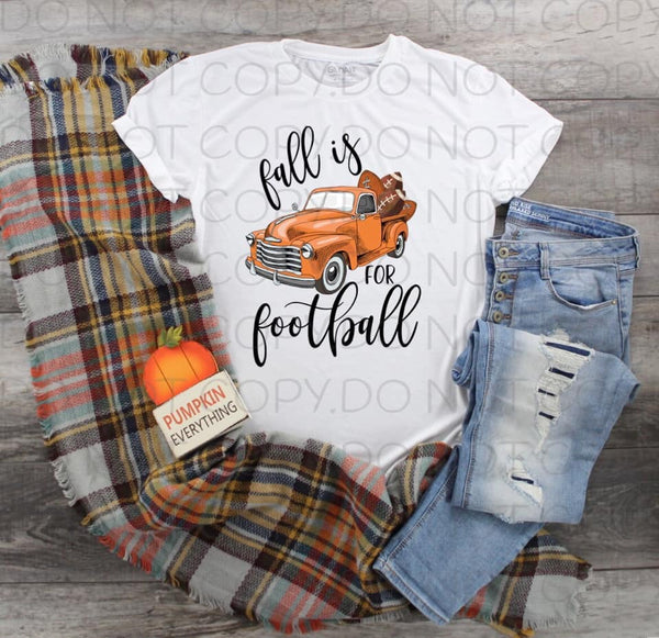 Fall Is For Football Orange Truck- Sublimation