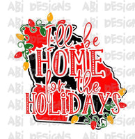 I'll Be Home For The Holidays- Sublimation