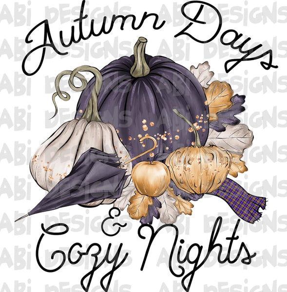 Autumn Days Cozy Nights- Sublimation