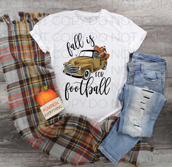 Fall Is For Football Brown Truck- Sublimation