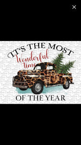 The most wonderful time of the year leopard truck- Sublimation