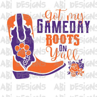 Got My Game day Boots On Y'all- Sublimation