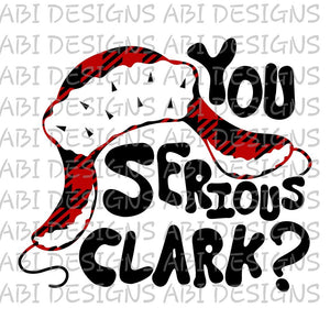 You Serious CLark?- Sublimation