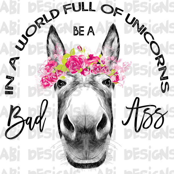In a world full of unicorns - Sublimation