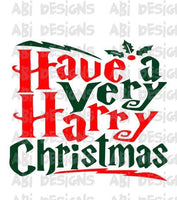 Have A Very Harry Christmas - Sublimation