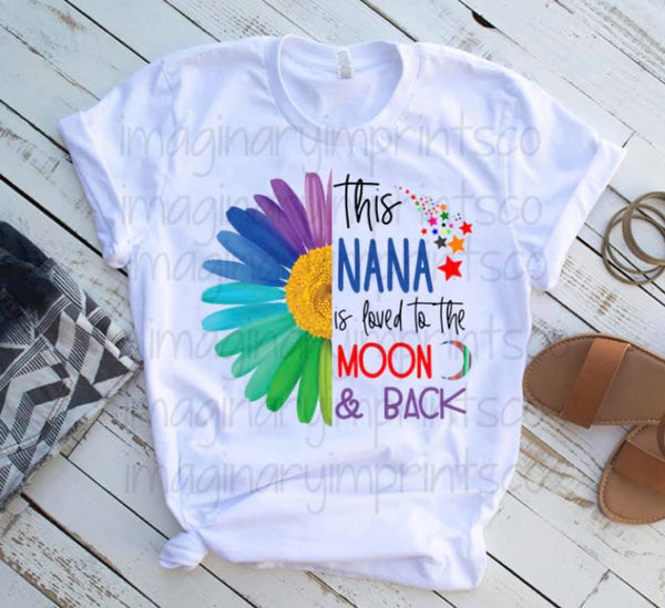 This Nana Is Loved To The Moon & Back - Sublimation