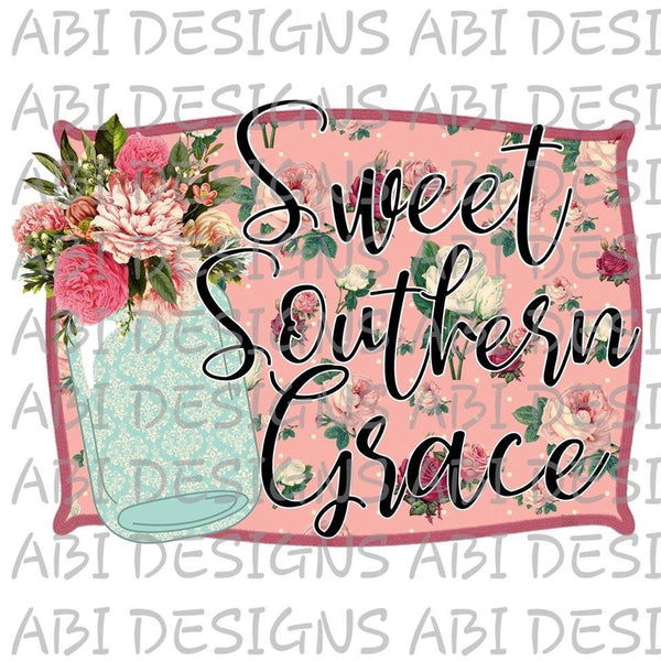 Sweet Southern Grace - Sublimation
