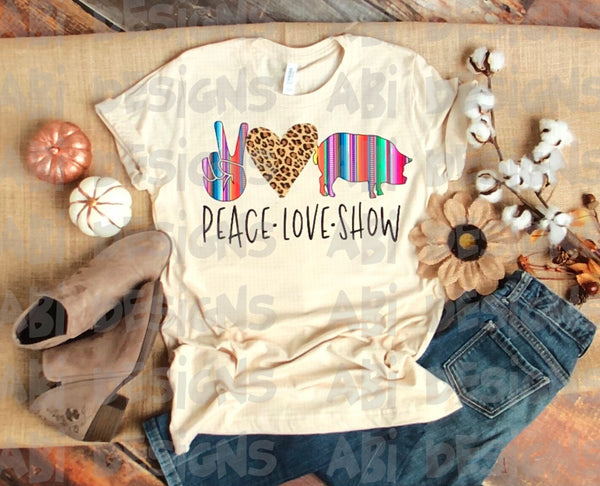 Peace Love Show - Sublimation