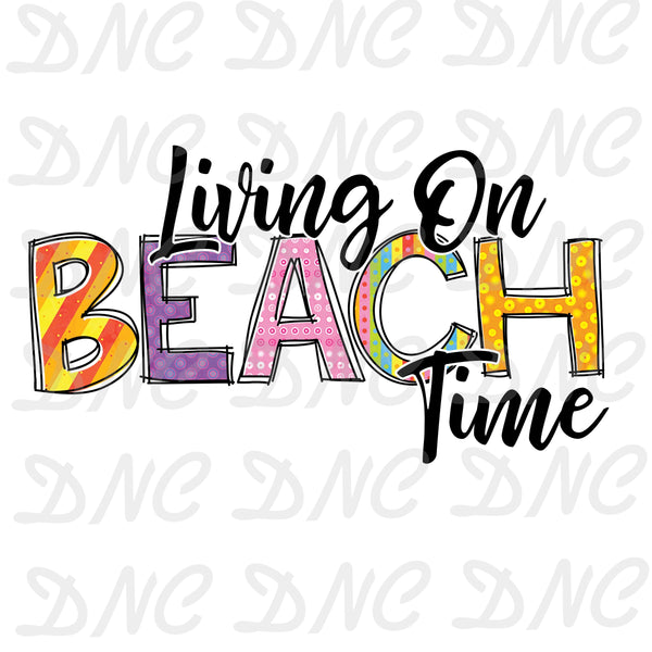 Living on beach time -Sublimation