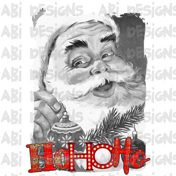 black and white Santa ho ho ho - Sublimation