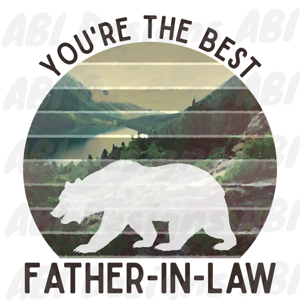 You're the best father-in-law -Sublimation