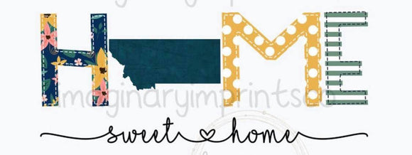 Home Sweet Home - Sublimation