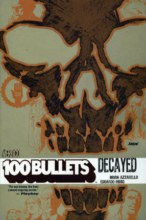 100 Bullets Vol 10 Decayed TPB (2000-2009)