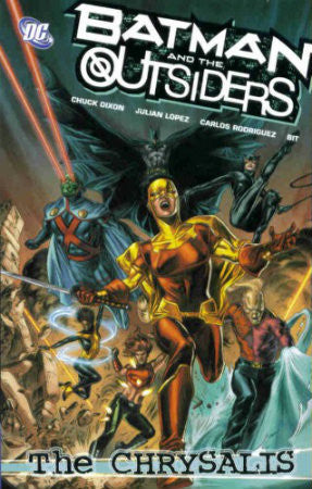 Batman and the Outsiders Vol 1 The Chrysalis TPB (2008-2009)