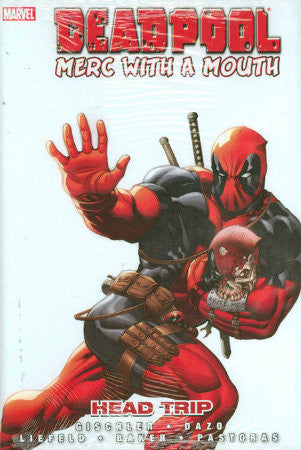 Deadpool Merc with a Mouth Head Trip HC (2010)