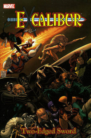 Excalibur Classic Vol 2 Two-Edged Sword TPB (2005-2008 Marvel)