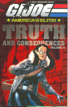 GI Joe America's Elite Vol 4 Truth and Consequences TPB (2006-2008 Devil's Due)