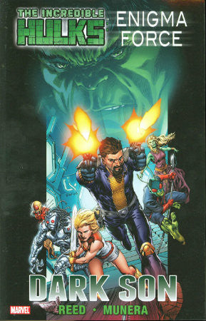 Incredible Hulks Enigma Force Dark Son TPB (2011)