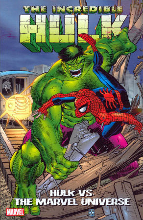 Incredible Hulk vs the Marvel Universe TPB (2008)