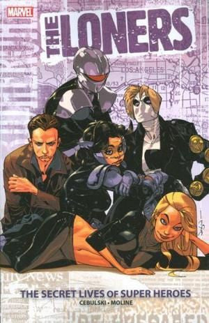 Loners The Secret Lives of Super Heroes TPB (2008)