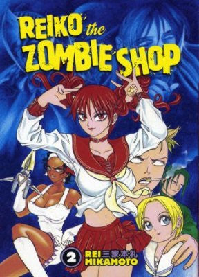 Reiko The Zombie Shop Vol 2