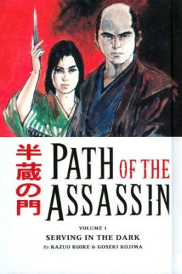 Path Of The Assassin Vol 1 Serving In The Dark