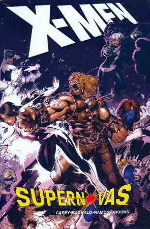 X-Men Supernovas HC (2007)