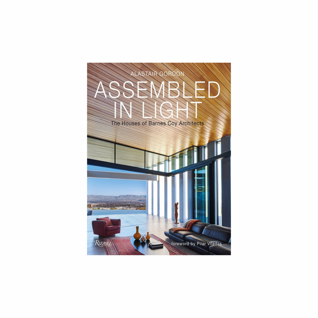 Assembled In Light: The Houses Of Barnes Coy Architects