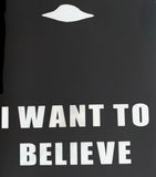 I Want To Believe UFO Permanent Vinyl Decal