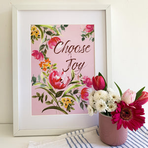 A4 CHOOSE JOY floral inspirational art print. **40% off at checkout.