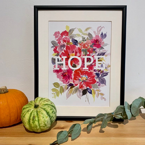 Beautiful A4 painted floral hope print.