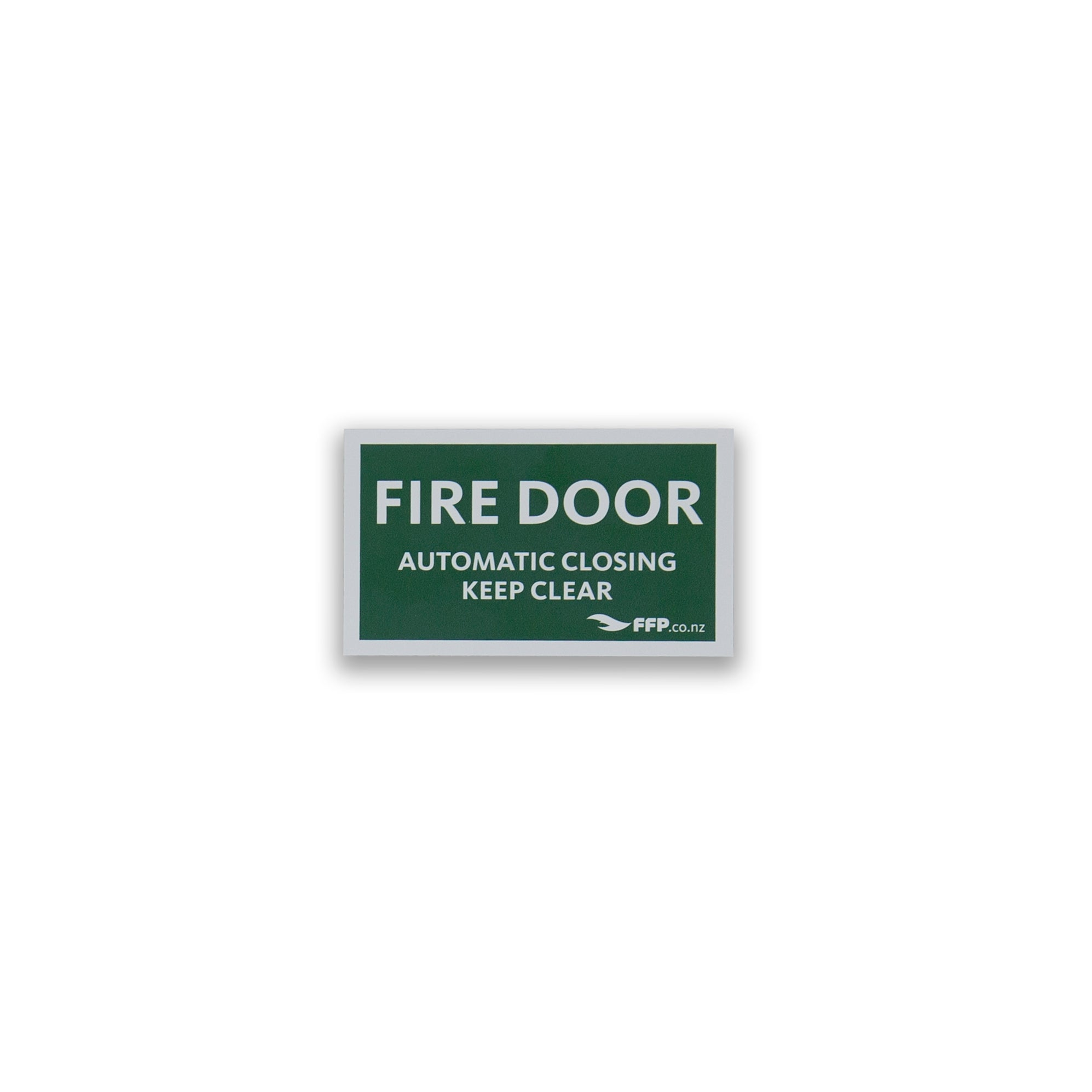 Fire Door - Automatic Closing - Keep Clear Sign