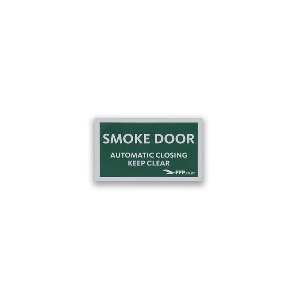 Smoke Door - Automatic Closing - Keep Clear Sign